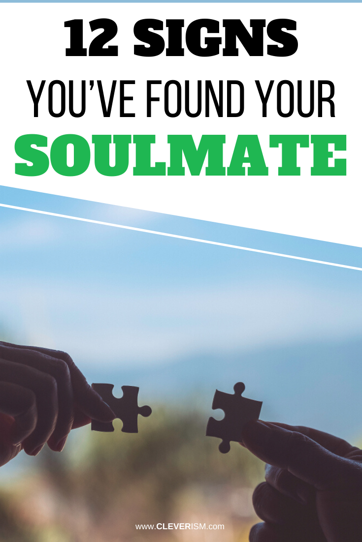 12 Signs You Have Found Your Soulmate