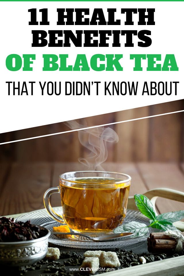 11 Health Benefits of Black Tea that You Didn't Know About