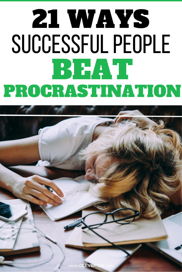 21 Ways Successful People Beat Procrastination