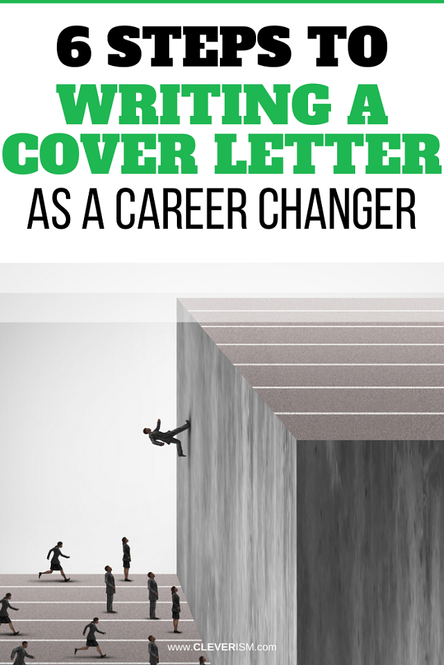 6 Steps to Writing a Cover Letter as a Career Changer