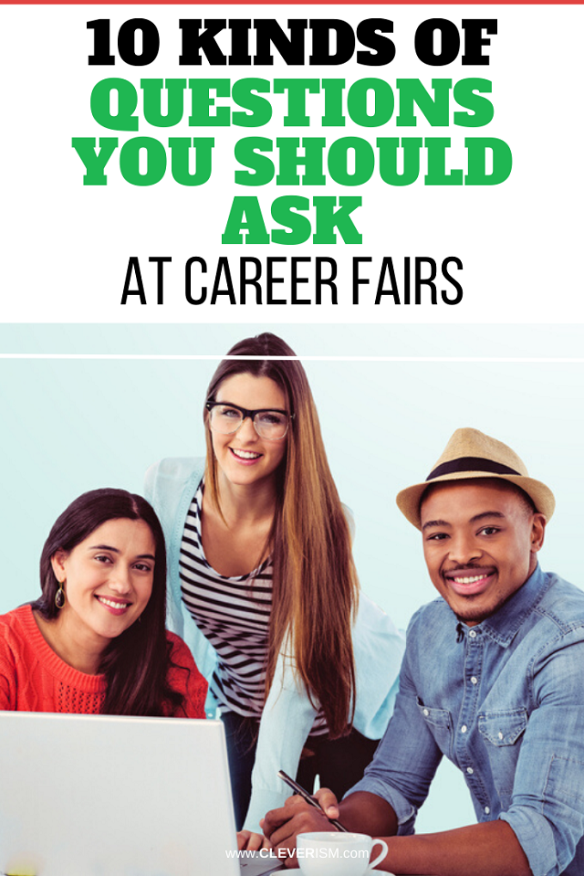 10 Kinds of Questions You Should Ask at Career Fairs