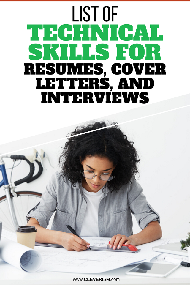 List of Technical Skills for Resumes, Cover Letters, and Interviews
