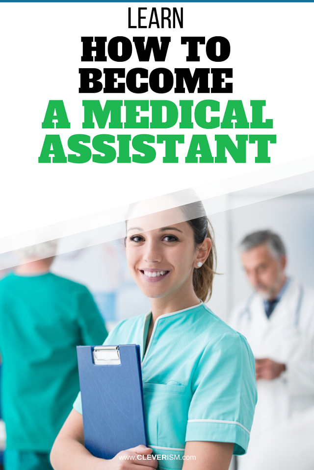 Learn How to Become a Medical Assistant