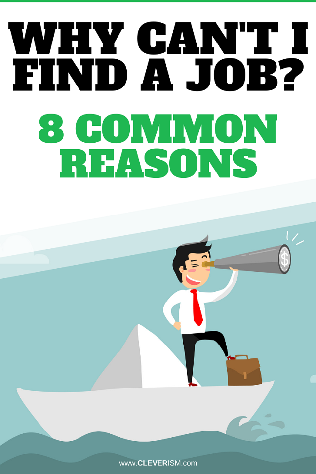 Why Can't I Find a Job? 8 Common Reasons