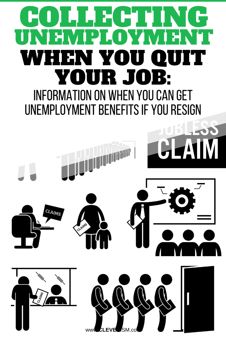 Collecting Unemployment When You Quit Your Job: Information On When You Can Get Unemployment Benefits If You Resign