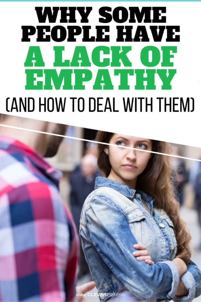 Why Some People Have A Lack Of Empathy (And How To Deal With Them)