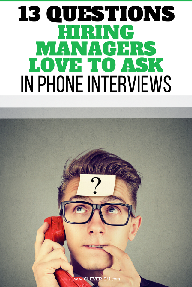 13 Questions Hiring Managers Love to Ask in Phone Interviews
