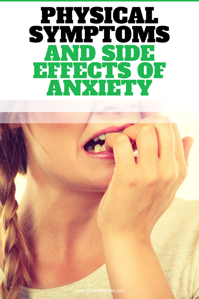 Physical Symptoms and Side Effects of Anxiety