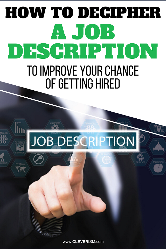 How To Decipher A Job Description To Improve Your Chances Of Getting Hired