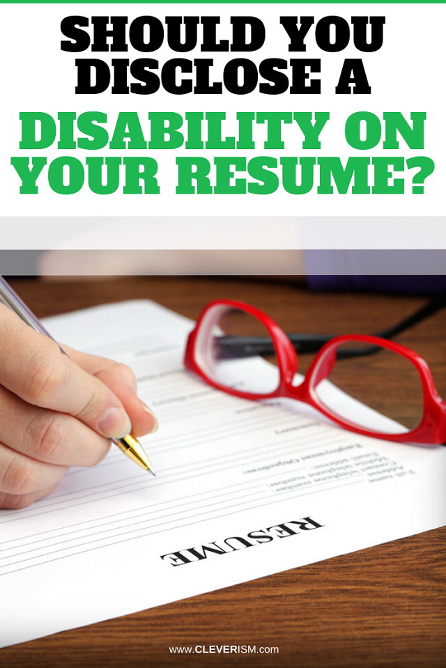 Should You Disclose A Disability On Your Resume?