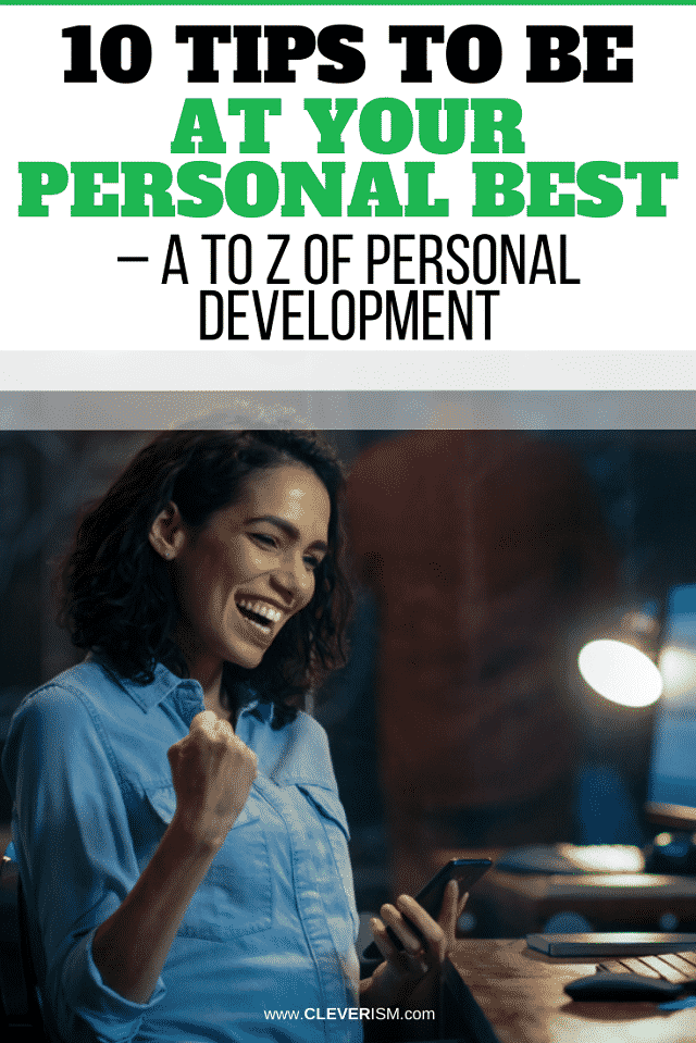 10 Tips to Be at Your Personal Best – A to Z of Personal Development